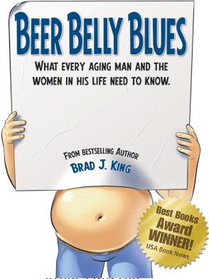 Beer Belly Blues by Brad J. King