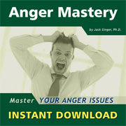 Anger Mastery by Dr. Jack Singer